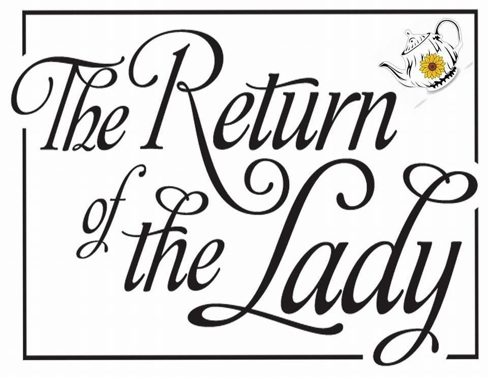 The Return of The Lady
